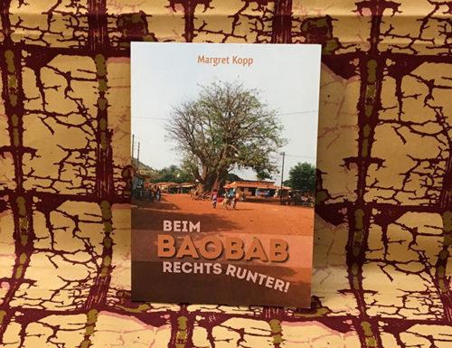 Beim Baobab rechts runter - Erlebnisse und Infos aus Togo