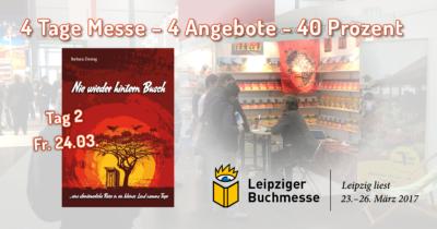 Tag 2 - Angebot 2 zur Leipziger Buchmesse 2017 - Nie wieder hintern Busch von Barbara Zinstag